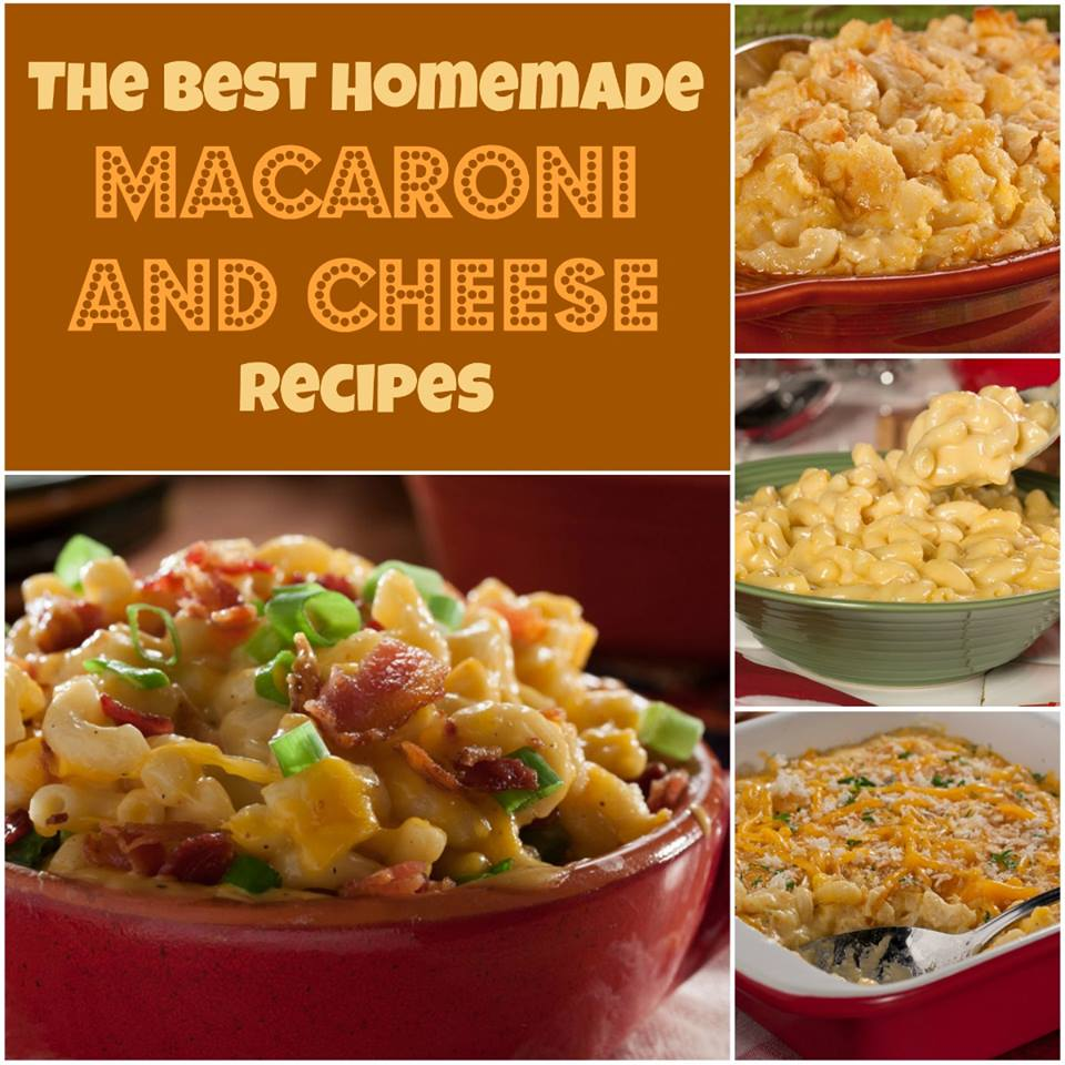 The Best Homemade Macaroni and Cheese Recipes